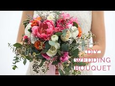 How to Make Your Own Classic and Romantic Wedding Bouquet - YouTube