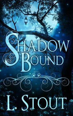 Shadow Bound by L. Stout - Urban Fantasy book cover design by Kitten, Deranged Doctor Design