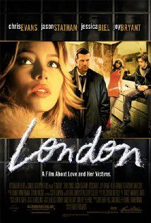 LONDON (2005): London is a drug laden adventure that centers on a party in a New York loft where a young man is trying to win back his ex-girlfriend.