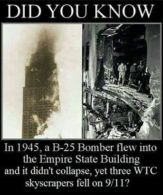 In 1945 a B- 25 Bomber flew into the Empire State Building Hmmm makes ya think - iFunny :) 911 Conspiracy, Conspiracy Theories, Semitic Languages, Inside Job, Ancient Mysteries, Star Wars Humor, Truth Hurts, Empire State Building, Popular Memes
