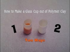 How to Make a Glass Cup out of Polymer Clay ~ 2 Ways
