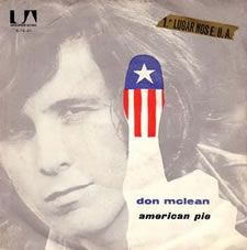 "Don McLean ~ 1972 American Pie (""The Day the Music Died"": Death of Buddy Holly, J.P. Richarson, ""The Big Bopper"", and Richie Valens)."