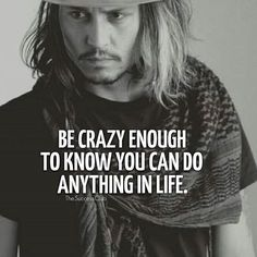 55 Inspirational Johnny Depp Quotes & Sayings on Love and Life Funny Motivational Quotes, New Quotes, Life Quotes, Inspirational Quotes, Success Quotes, Attitude Quotes, Jack Sparrow Quotes, Johnny Depp Quotes, John Depp
