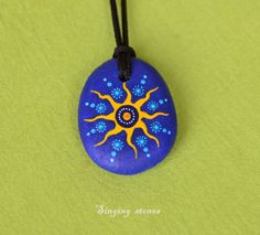 Hand painted stone pendant-SUNYou are the by SingingStonesArt
