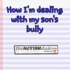 How I'm dealing with my son's bully  I've been largely absent the last day or so because I've been really busy. Most everything can wait until a bit later today but I did want to talk briefly about the bullying situation at school.  I met with the school this afternoon and had a thirty minute discussion about what's going...  #Autism #Parenting #Fatherhood #SpecialNeedsParenting #sensory #Dad  https://www.theautismdad.com/2017/01/21/how-im-dealing-with-my-sons-b