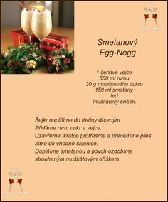 (168) Doručené – Seznam Email Cocktail Drinks, Cocktails, Christmas Baking, Rum, Smoothie, Beverages, Food And Drink, Eggs, Recipes