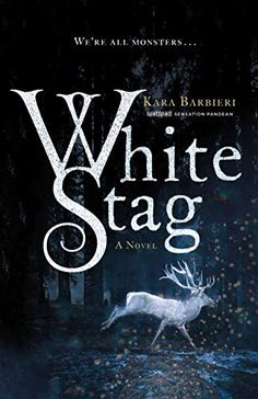 White Stag by Kara Barbieri Publication Date: January 2019 Pages: 368 (kindle) Genre: Young Adult Fantasy My Goodreads R. Fantasy Book Covers, Book Cover Art, Fantasy Books, Book Cover Design, Book Design, Fantasy Romance, Ya Books, Good Books, Books To Read