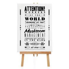'Mushroom Management' Notice Fine Art Print