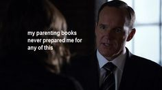 my parenting books never prepared me for any of this || Phil Coulson || Agents of None of This Really Happened 2x14 || #fanedit #humor