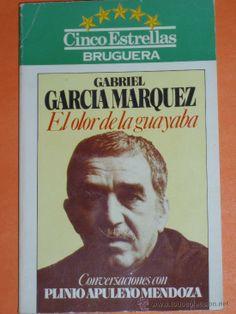 De primera mano: Gabriel García Márquez. El olor de la guayaba - Conversaciones