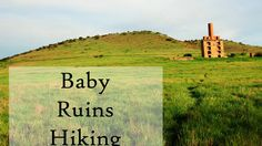 RV Baby Hikes to Ancient Ruins | corinthrv.com