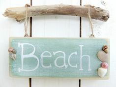 Beach Sign Wood Handpainted Seafoam Blue Green Seashells Driftwood Beach House Cottage Home Decor Whimsical.- I bet this could be an easy DIY for summer! MY BEACH HOUSE!