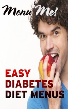 Easy Diabetes Diet Menus- Menu Me! by Easyhealth Nutrition.  Helps people with Type 2 Diabetes manage glucose levels with easy-to-follow menus.  Perfect for the newly diagnosed. Instant download to pc, mobile or tablet.