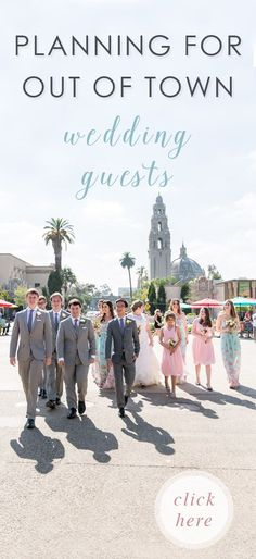 What to consider when planning for out of town wedding guests. How to plan for destination weddings with guests: http://cavinelizabeth.com/wedding-planning-tips/what-to-consider-for-out-of-town-guests-san-diego/