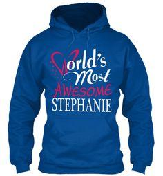 Tshirt Name Stephanie !!! Royal Sweatshirt Front