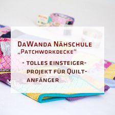 Dawanda Nähschule: Patchworkdecke aus einer Jelly Roll | pattydoo