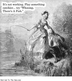 Married To The Sea comic: whoomp theres a fish * Text: its not working try something catchier try whoomp theres a fish