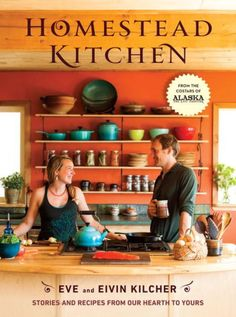 The first cookbook from homesteaders and stars of Discovery's Alaska: The Last Frontier Eivin and Eve Kilcher features appealing recipes for...