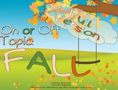 This packet is part of a bundle.On/Off Topic BundleReinforce on/off topic with your students through activities centered around a Fall theme.Includes:15 usable pages as well as a page of instructions for the game.Training Cards. 8 sets of color and 8 sets of blackline cards.To play:Put the A cards in one stack; the B cards in another stack.