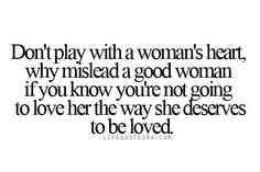 Inspiring picture life quotes and sayings, cute life quotes, quotes on life, best, quotes about living life. Find the picture to your taste! Good Woman Quotes, Cute Quotes For Life, Life Quotes To Live By, Quote Life, Live Life, Fool Quotes, Game Quotes, Playing Games Quotes, Play Quotes