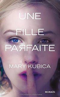 Book en Stock: UNE FILLE PARFAITE de Mary Kubica
