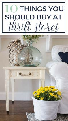 10 Things You Should Buy at Thrift Stores To Make Your Home Look Like a Million Bucks.