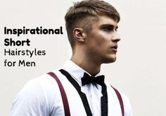 Amazing 30 inspirational short hairstyles for men hair style