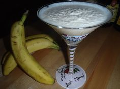 Dirty Banana Cocktail  This is for those most extreme days............like I'm having today.