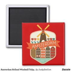Amsterdam Holland Windmill Tulips Canal Label Magnet April 28 2017 #spring #junkydotcom