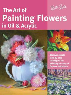 Learn everything you need to know to create beautiful floral works of art in oil and acrylic! This comprehensive book opens with a guide to essential information on the necessary tools and materials f