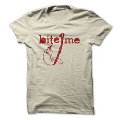 Bite me Fishing Shirt. Sizes small to 5x. Ladies, men's and more option. Different Colors.