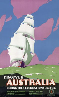 Discover Australia poster on VINTAGRAPH This vintage Discover Australia travel poster shows a sailing ship, circa Illustrated by John Vickery for the Australian National Travel Association. Art Deco Posters, Vintage Travel Posters, Poster Prints, Vintage Advertisements, Vintage Ads, Vintage Style, Old Poster, Party Vintage, Posters Australia