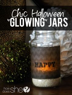 """Chic Halloween """"Glowing"""" Jars! Super easy to make and when they are lit at night (in your house or up your front steps) they look so cool!"""