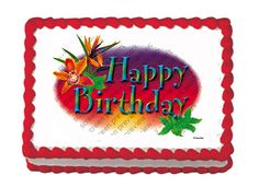Happy Birthday Tropical - Edible Image Cake / Cupcake Topper Personalized Licensed Icing / Frosting Sheet