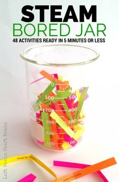 STEAM Bored Jar -48 Activities for Kids, Ready in 5 minutes or less - Left Brain Craft Brain - Free Printable!