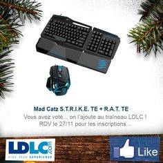 Mad Catz S.T.R.I.K.E. TE + R.A.T. TE => http://www.ldlc.com/fiche/PB00177312.html#53302f3f2a970