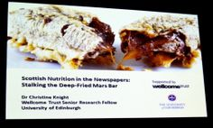 Edinburgh International Science Festival 2014 - the scottish stereotype the deep fried mars bar