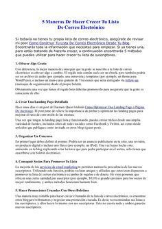 5-maneras-de-hacer-crecer-tu-lista-de-correo-electrnico by Fernando Amaro via Slideshare --> Si todavía no tienes tu propia lista de correo electrónico, asegúrate de revisar mi post Como Construir Tu Lista De Correo Electrónico Desde Tu Blog. Encontrarás toda la información que necesitas para empezar. Si ya tienes una, pero estás tratando de hacerla crecer, a continuación encontrarás 5 métodos que puedes utilizar para hacer crecer tu lista de suscriptores.