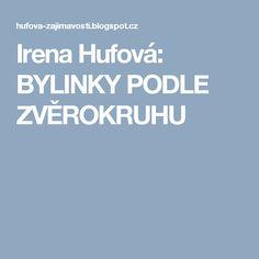 Irena Hufová: BYLINKY PODLE ZVĚROKRUHU