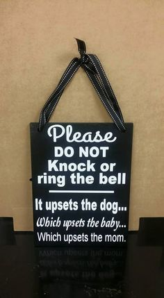 Please Do Not Knock or Ring the Bell, No Soliciting Sign, Sleeping Baby Sign, Baby Shower Gift, Ready to Ship Wood Signs Sayings, Sign Quotes, Wooden Signs, Diy Signs, Funny Signs, Funny No Soliciting Sign, Baby Sleeping Sign, Welcome Door Signs, Front Porch Signs