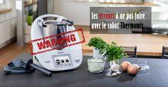 Les erreurs à ne pas faire avec le robot Thermomix. Voici une liste des erreurs à éviter pour la préparation de vos recettes.