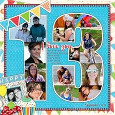 "Darling ""13th. Birthday"" Scrapping Page...love how the pictures are in the numbers of the child's age!  By Jesssica Sprague.  Her site is filled with beautiful and creative scrapbooking inspiration!"