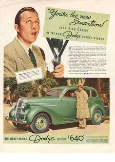 Bing Crosby, 1936 Dodge ad.