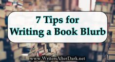 7 tips for writing a book blurb