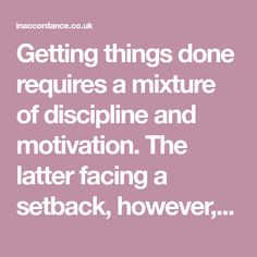 Getting things done requires a mixture of discipline and motivation. The latter facing a setback, however, consequently undermines our overall productivity. These simple exercises can be practiced at any time to quickly re-energise your workflow and make you fall in love with the process.