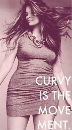@Curvy is the movement. @plus sized @voluptous