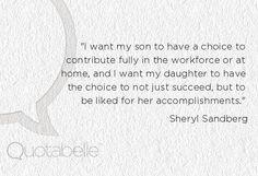 ~ Sheryl Sandberg   top tech exec + women's rights activist
