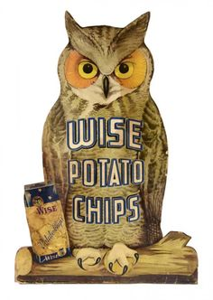 This owl shaped advertisement for Wise Potato Chips is mounted on thick wood. Vintage Labels, Vintage Ephemera, Vintage Ads, Vintage Food, Vintage Signs, Retro Ads, Vintage Advertisements, Advertising Signs, Art Of Persuasion