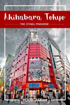 Akihabara Tokyo – The Ultimate Guide to The Otaku Paradise #akihabara #tokyo #japan #otaku