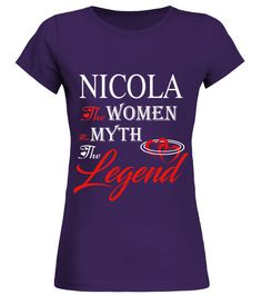 # NICOLA THE MYTH THE WOMEN THE LEGEND .  NICOLA THE MYTH THE WOMEN THE LEGEND  A GIFT FOR THE SPECIAL PERSON  It's a unique tshirt, with a special name!   HOW TO ORDER:  1. Select the style and color you want:  2. Click Reserve it now  3. Select size and quantity  4. Enter shipping and billing information  5. Done! Simple as that!  TIPS: Buy 2 or more to save shipping cost!   This is printable if you purchase only one piece. so dont worry, you will get yours.   Guaranteed safe and secure…